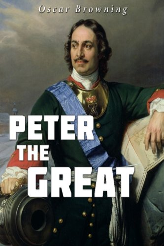 9781535054652: Peter the Great