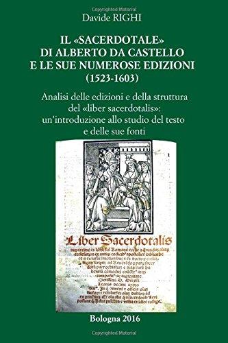 """Il """"Sacerdotale"""" Di Alberto Da Castello E: Righi, Davide"""