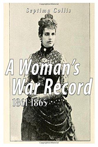 9781535057356: A Woman's War Record 1861-1865