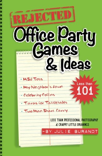 9781535057394: Rejected Office Party Games & Ideas