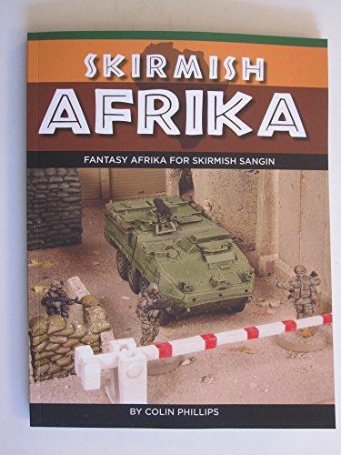 9781535058254: Skirmish Afrika Wargame Rule Supplement for Skirmish Sangin