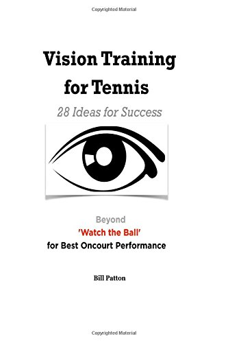 9781535058735: Vision Training for Tennis: Going Beyond