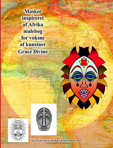 Masker Inspireret AF Afrika Malebog for Voksne: Grace Divine