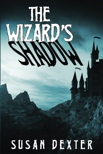 9781535059305: The Wizard's Shadow