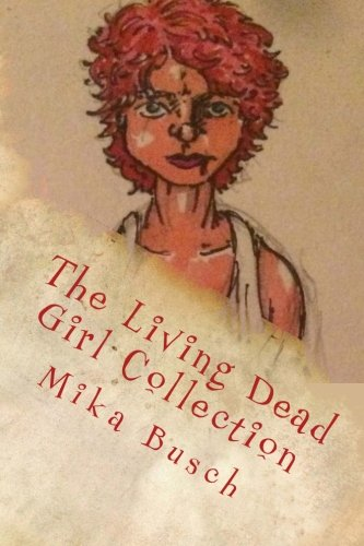 9781535059961: The Living Dead Girl Collection