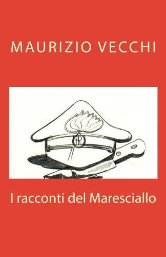 I Racconti del Maresciallo (Paperback): Maurizio Vecchi