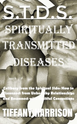 9781535068536: S.T.D.S.: Spiritually Transmitted Diseases