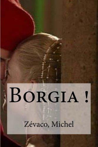 9781535071307: Borgia ! (French Edition)