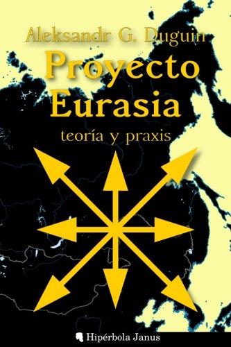9781535073561: Proyecto Eurasia: Teoría y praxis