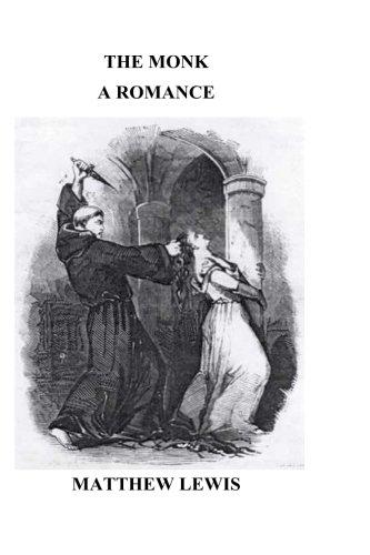 9781535075909: The Monk; a romance