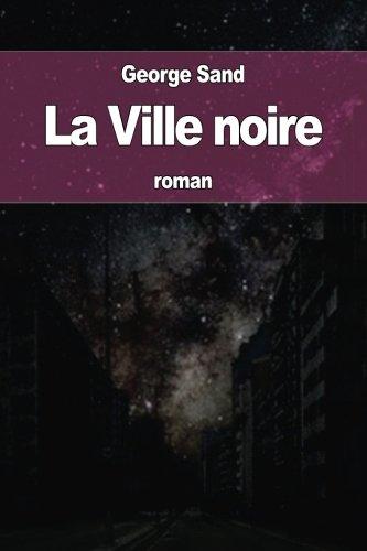 9781535075923: La Ville noire (French Edition)