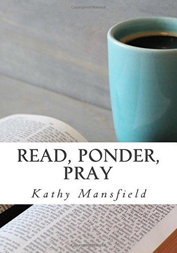 9781535076692: Read, Ponder, Pray: Quiet Time Devotions