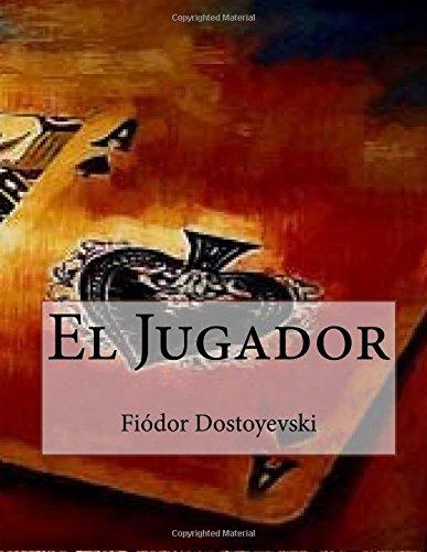 9781535076876: El Jugador (Spanish Edition)