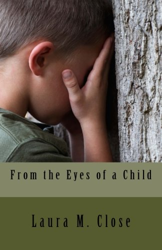 9781535087759: From the Eyes of a Child: Getting your child through growing moments in life