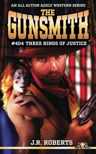 9781535088350: The Gunsmith 404: Three Rings of Justice