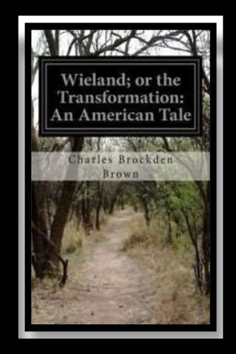 9781535089562: Wieland; or The Transformation An American Tale