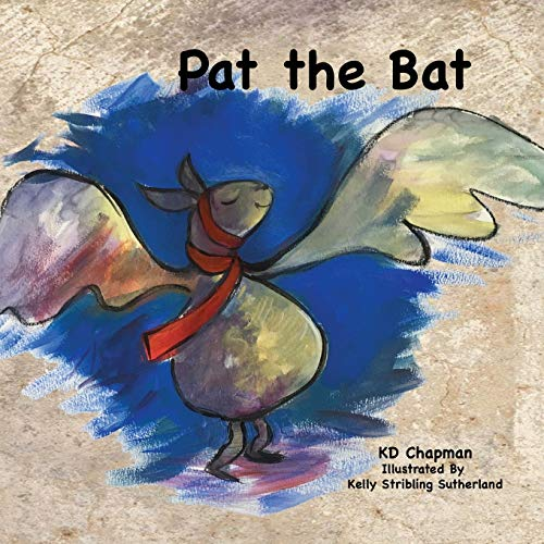 Pat the Bat (Pat and friends early reader series): Chapman, K D
