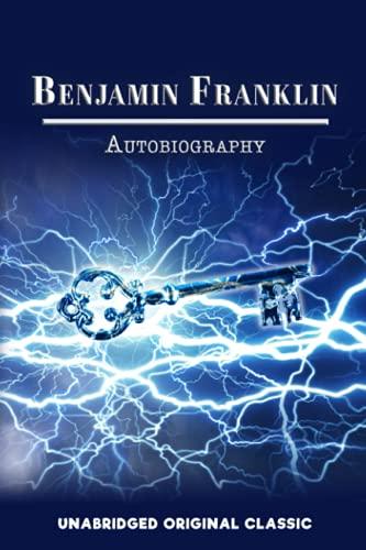 9781535094009: Benjamin Franklin Autobiography