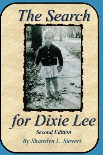 9781535098168: The Search for Dixie Lee: Second Edition