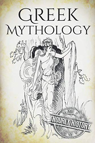 Greek Mythology: A Concise Guide to Ancient: History, Hourly