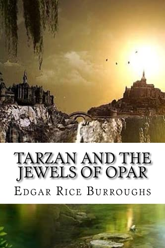 9781535101806: Tarzan And The Jewels Of Opar