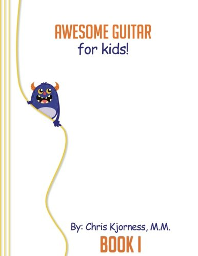 9781535103015: Awesome Guitar for Kids; Book 1