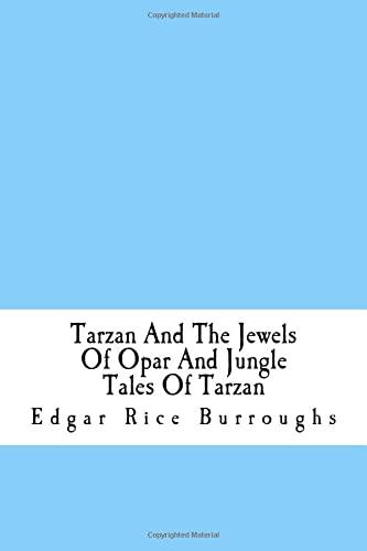 9781535111249: Tarzan And The Jewels Of Opar And Jungle Tales Of Tarzan