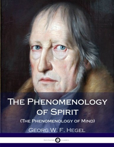 9781535117838: The Phenomenology of Spirit: The Phenomenology of Mind