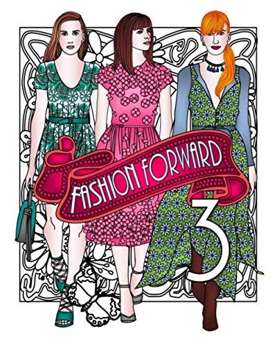9781535118620: Fashion Forward 3 (Adult Coloring Books) (Volume 3)