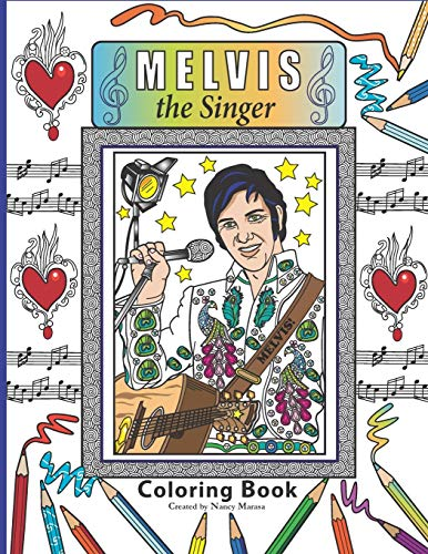 9781535124881: Melvis the Singer Coloring Book: Coloring Book
