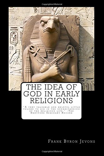 9781535124911: The Idea of God in Early Religions