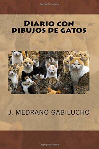 9781535125031: Diario con dibujos de gatos (Spanish Edition)