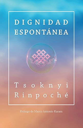 9781535130929: Dignidad espontánea (Spanish Edition)