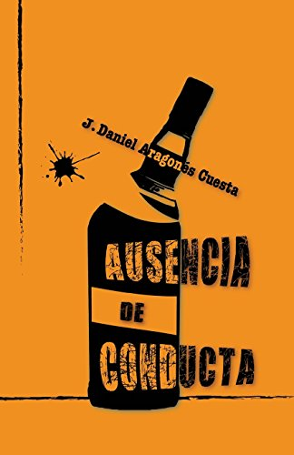 9781535137133: Ausencia de conducta (Spanish Edition)