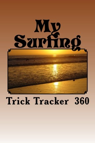 9781535137942: My Surfing: Trick Tracker 360 (Cover Colors 360) (Volume 4)