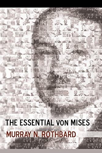 9781535139977: The Essential von Mises