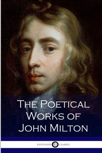 9781535140423: The Poetical Works of John Milton