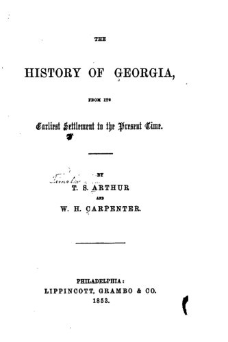 9781535148634: The History of Georgia, From Its Earliest Settlement to the Present Time