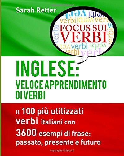 Inglese: Veloce Apprendimento Di Verbi: Il 100: Sarah Retter