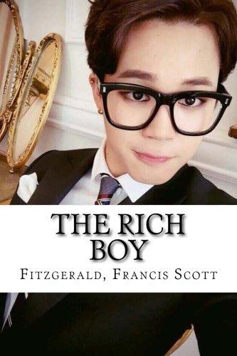 The Rich Boy (Paperback): Fitzgerald Francis Scott