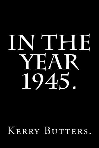 9781535152570: In the Year 1945.