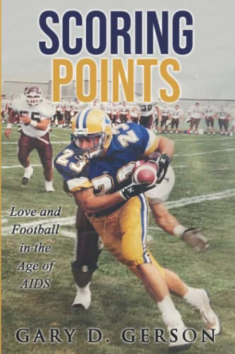 9781535162456: Scoring Points: Love and Football in the Age of AIDS
