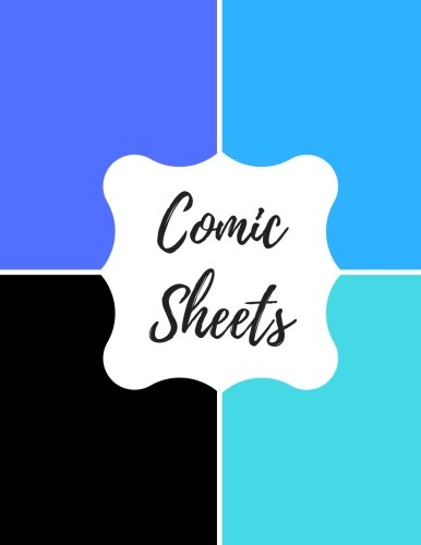 9781535162951: Comic Sheets: Blank/ Empty Cartoon Strips 8.5 x 11 in 100 Pages Multi Panels Comic Book Paper Template Journal Notebook Format. Build Your Own Comic Book
