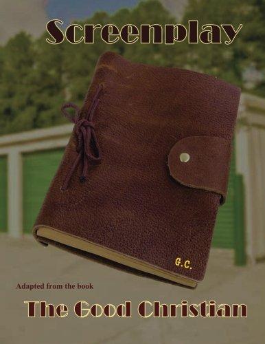 9781535164986: Screenplay - The Good Christian: The Good Christian