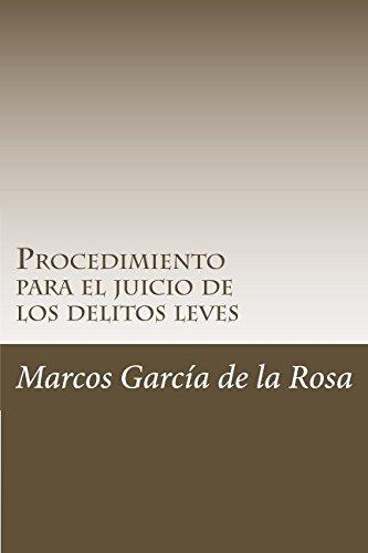 9781535165921: Procedimiento para el juicio de los delitos leves (TODO DERECHO) (Volume 1) (Spanish Edition)
