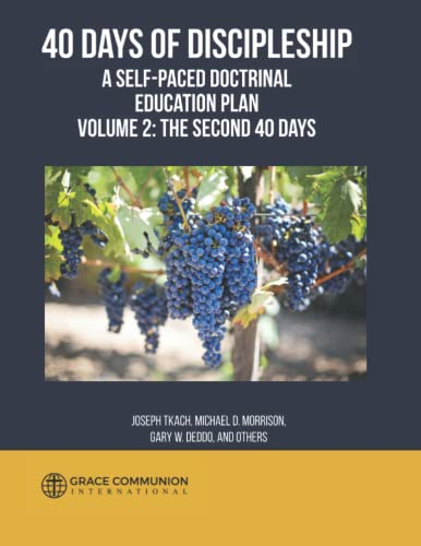 9781535172448: 40 Days of Discipleship: A Self-Paced Doctrinal Education Plan: Volume 2: The Second 40 Days