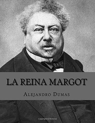 9781535172967: La Reina Margot (Spanish Edition)