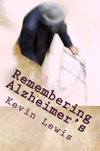9781535176613: Remembering Alzheimer's: A Husband Bears Witness to His Wife's Caregiving