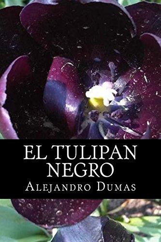9781535176781: El Tulipan Negro (Spanish Edition)