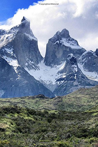 9781535178082: Andes Mountains in Torres del Paine National Park in Chile Journal: 150 page lined notebook/diary